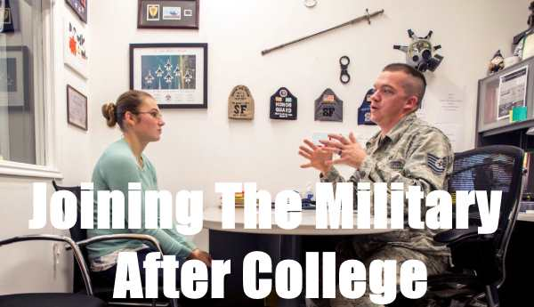 Joining the Military After College: How To Do It The