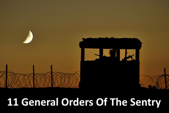 11 general orders of sentry