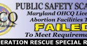 Public Safety Scandal:  Maryland OHCQ Licensed Abortion Facilities That Failed to Meet Requirements