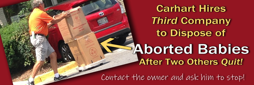Carhart Hires Third Company to Dispose of Aborted Babies After Two Others Quit