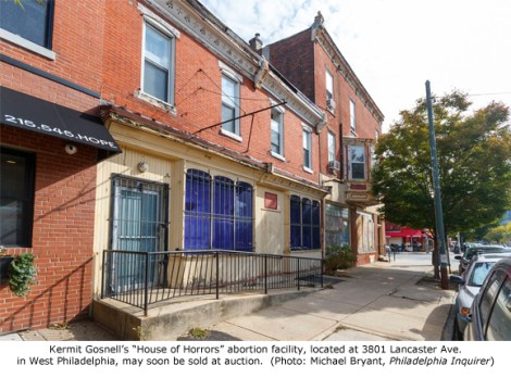 """Gosnell """"House of Horrors"""" Clinic to be Auctioned but No"""