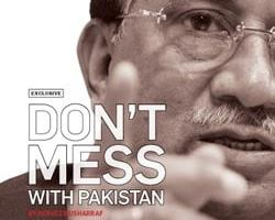 Don't mess with Pakistan —By Pervez Musharraf