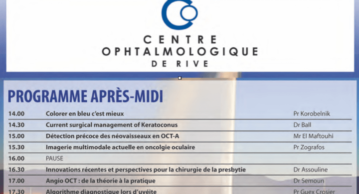 Meeting «Latest developments in Ophthalmology- round 2nd» RIVES GENEVE