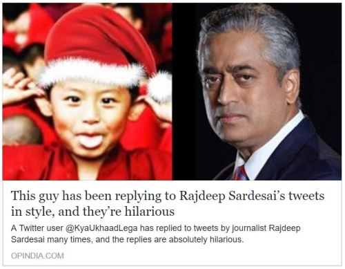 This guy has been replying to Rajdeep Sardesai's tweets in style, and they're hilarious