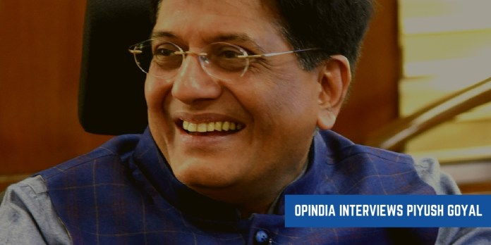 Exclusive: Union Minister Piyush Goyal talks to OpIndia about 2019 elections, the Budget and much more