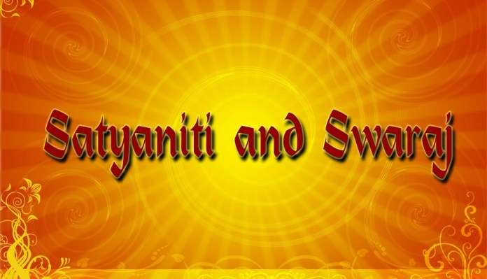 satyaniti and swaraj
