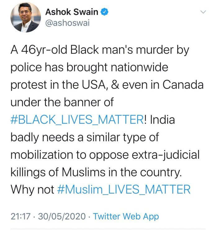 Ashok Swain tweeting about 'Muslim Lives Matter'