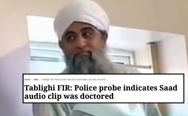Media says Markaz video of Maulana Saad was 'doctored' by a Tablighi Jamaat member: An attempt to save Maulana Saad?