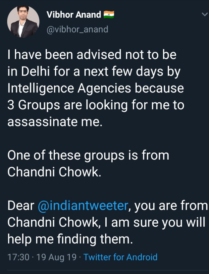 Vibhor Anand claimed he has been warned to stay from Delhi