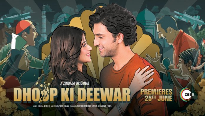 Pakistani web series Dhoop Ki Deewar narrates the story of a Pakistani Muslim girl falling in love with a Indian Hindu boy