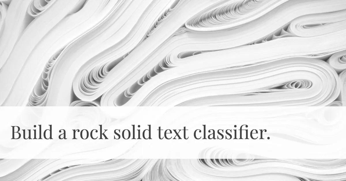 Text Classification Best Practices