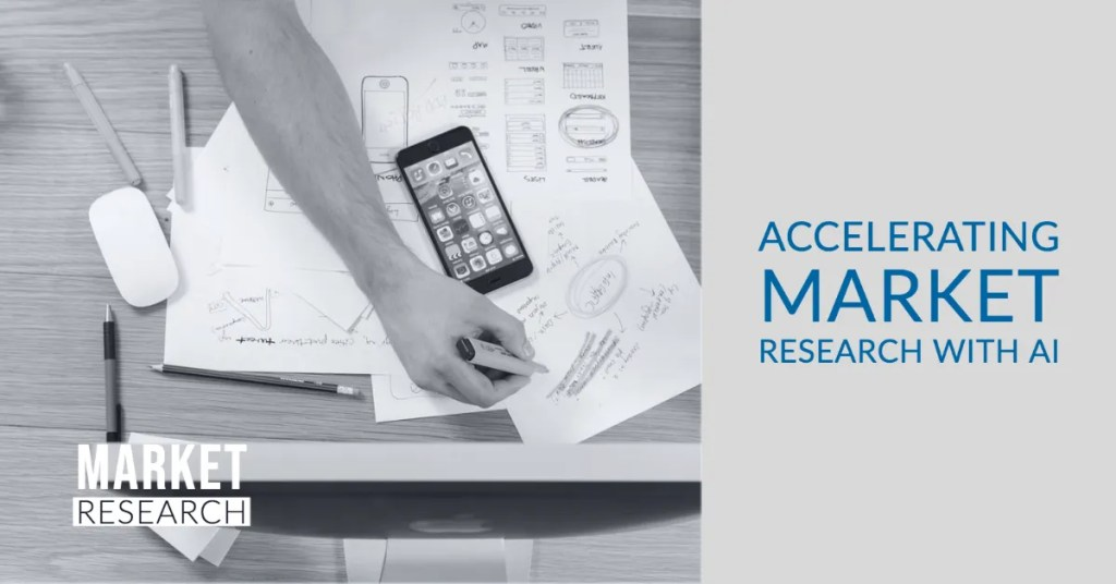 Accelerating market research with AI