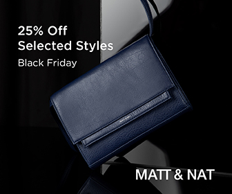BLACK FRIDAY SALE! Get 25% OFF selected styles at Matt & Nat! (Valid Nov. 23 12:00am EST until Nov. 25 11:59pm EST)