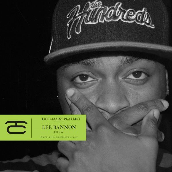 chemistry-lee-bannon-the-lesson-playlist
