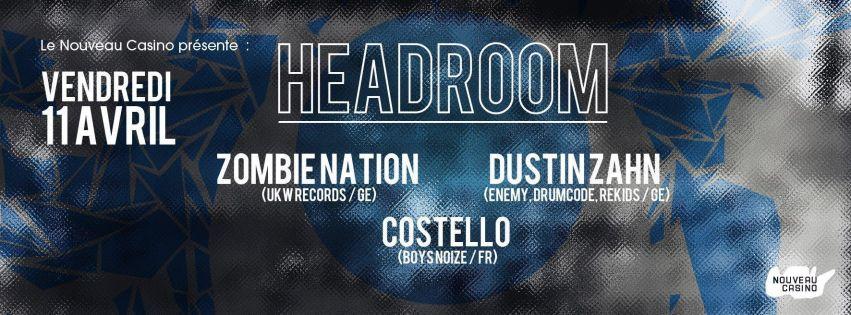 Headroom - Dustin Zahn - Costello - Zombie Nation
