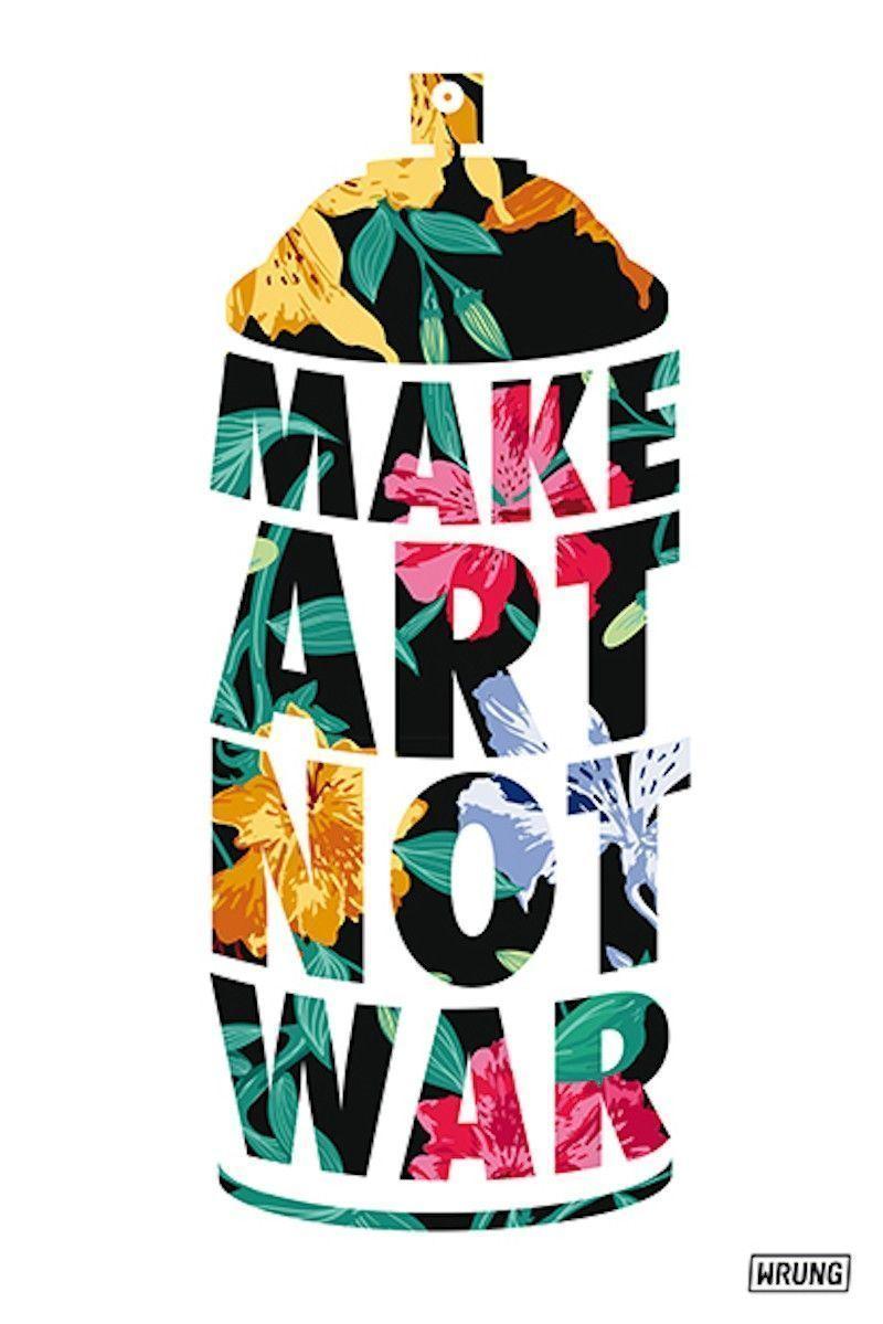Affiche MAKE ART NOT WAR