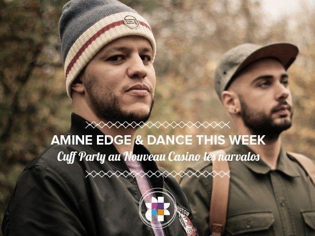 Cuff Party - Amine Edge & Dance
