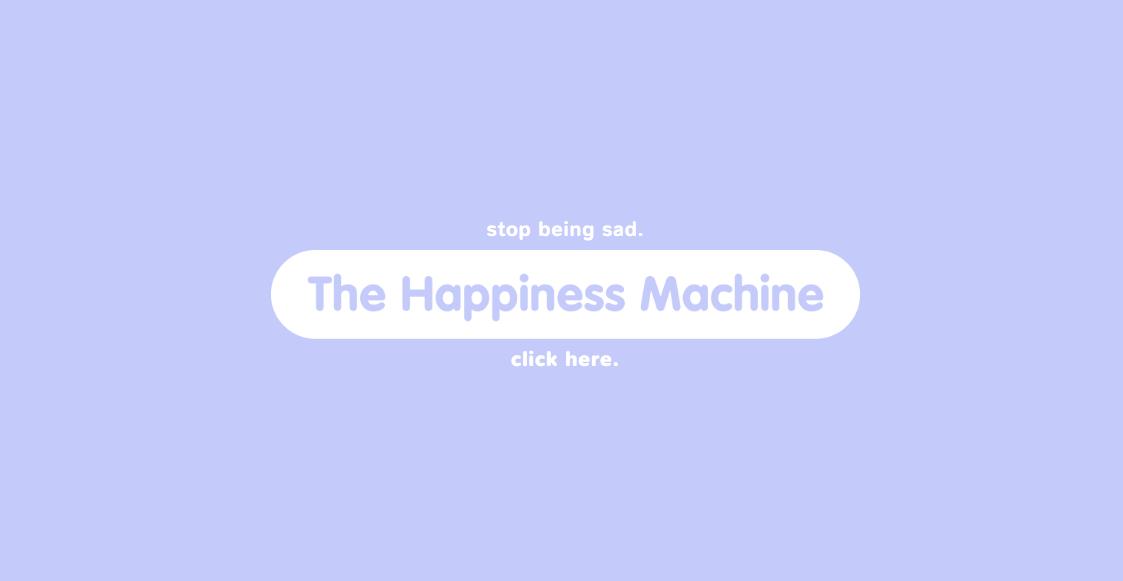 hapinessmachine