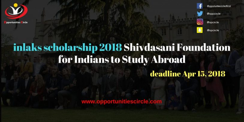 inlaks scholarship 2018 Shivdasani Foundation for Indians to Study Abroad 300x150 - inlaks scholarship 2018 Shivdasani Foundation for Indians to Study Abroad