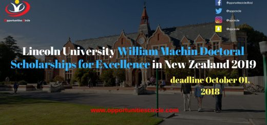 Lincoln University William Machin Doctoral Scholarships for Excellence in New Zealand 2019