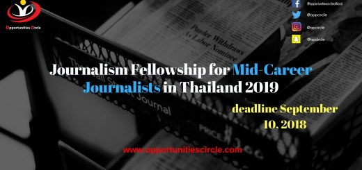 Journalism Fellowship for Mid-Career Journalists in Thailand 2019