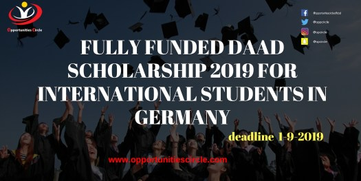 FULLY FUNDED DAAD SCHOLARSHIP 2019 FOR INTERNATIONAL STUDENTS IN GERMANY - Opportunities Circle Scholarships, Fellowships, Internships, Jobs