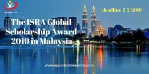 The ISRA Global Scholarship Award 2019 in Malaysia - Opportunities Circle Scholarships, Fellowships, Internships, Jobs
