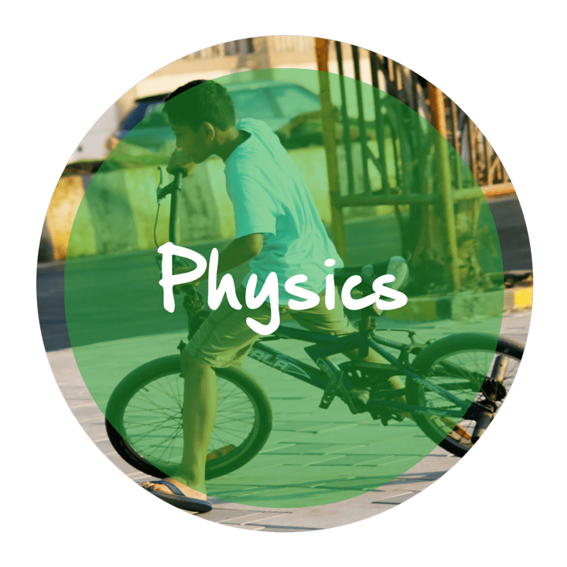 "The word ""Physics"" appears in a green circle atop a picture of a kid playing outside on a bike."