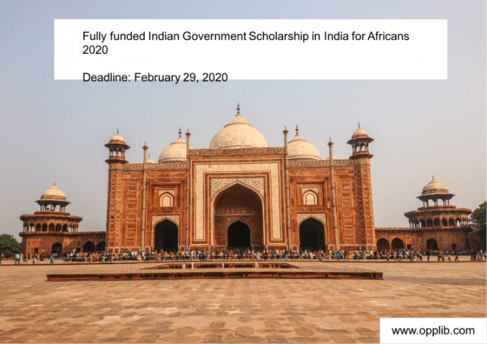 Fully funded Indian Government Scholarship in India for Africans 2020.