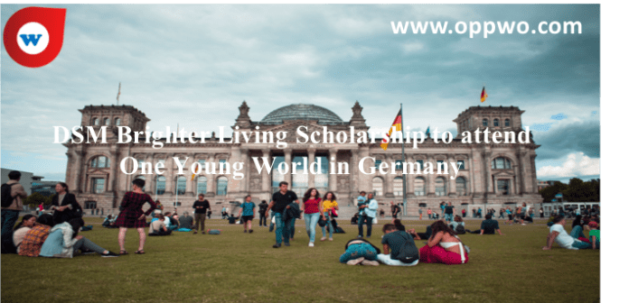DSM Brighter Living Scholarship to attend One Young World in Germany