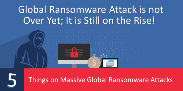 Global Ransomware Attack Is Not over Yet; It Is Still on ...