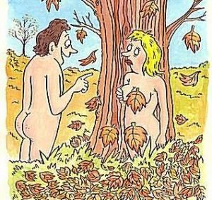 Adam en Eva wisten er wel raad mee. Misschien brengt het je op ideeën....