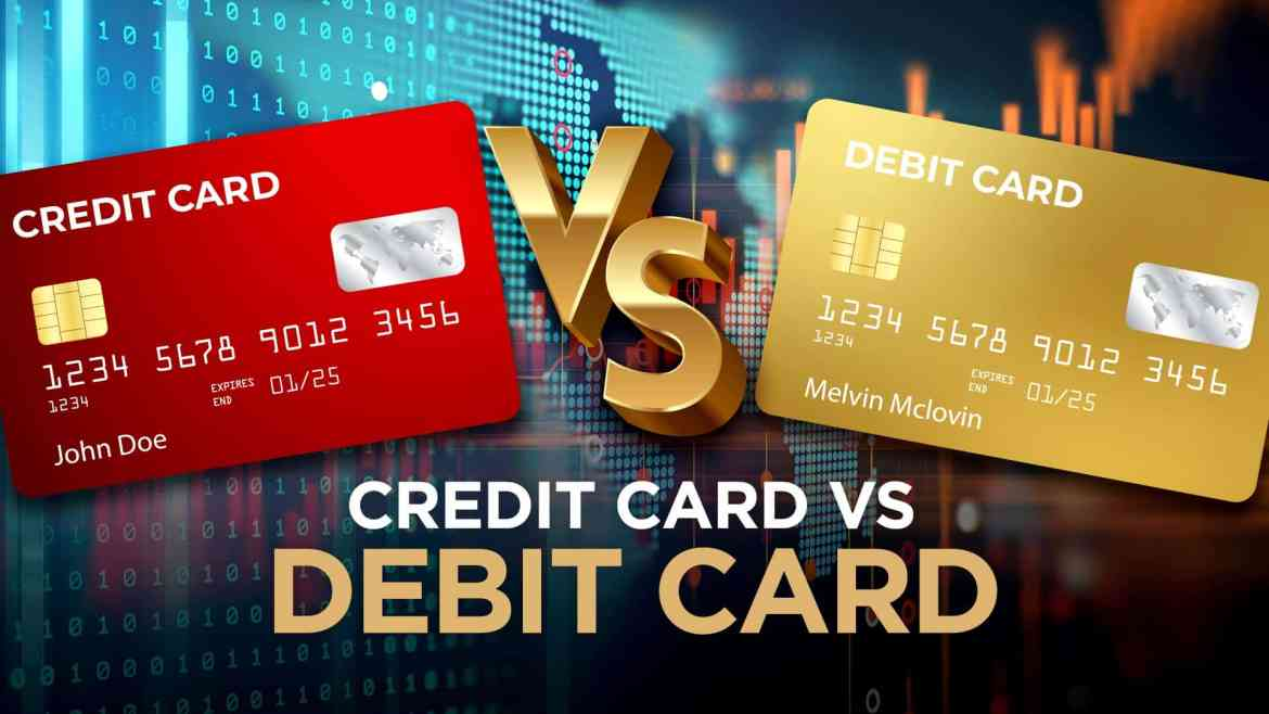 Know the seven debit card and credit card differences