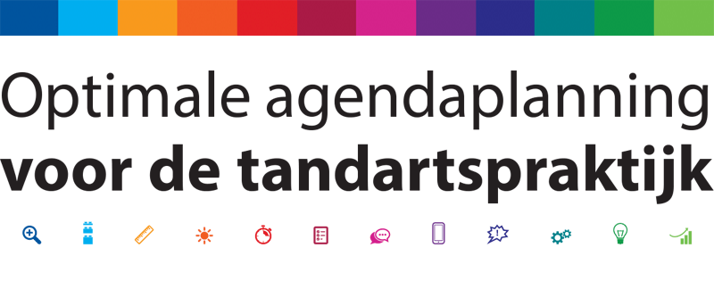 Optimale agendaplanning voor de tandartspraktijk