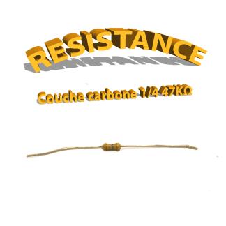Résistance 47 kohm à couche Carbone 1/4W