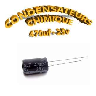 Condensateur chimique 470uF 25V , condensateur électrolytique polarisé
