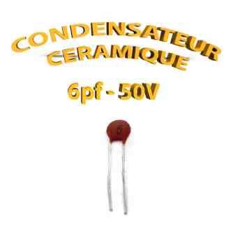 Condensateur Céramique 6pf - 6 - 50V