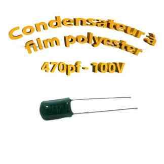 Condensateur à film polyester 470pf - 100Volt - Code:471