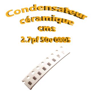 Condensateur ceramique 2.7pf - 50v -10 % - 0805