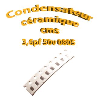 Condensateur ceramique 3,6pf - 50v -10 % - 0805