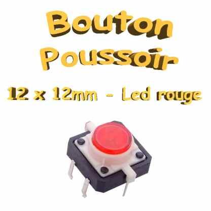 Bouton Poussoir LED intégrée rouge 12x12mm - 6pin - à souder pour CI