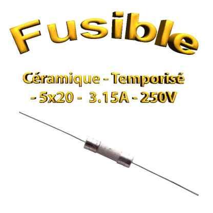 Fusible Temporisé 3,15A 250v -T3,15AL250V - à souder -5x20mm