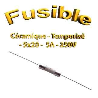 Fusible Temporisé 5A 250v -T5AL250V - à souder -5x20mm