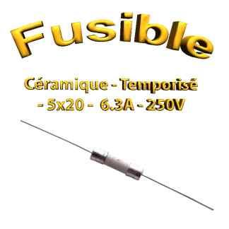 Fusible Temporisé 6.3 ampères 250v -T6.5Al250V - à souder -5x20mm