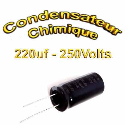 Condensateur chimique 220uF - 250V - 18x35.5mm - 20%