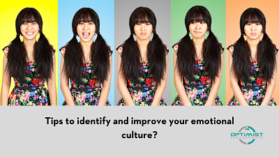 Tips to identify and improve your emotional culture