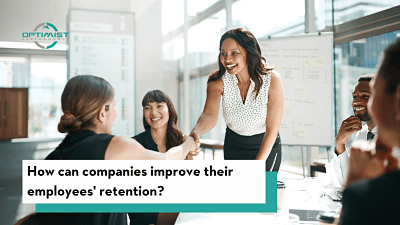 How can companies improve their employees' retention?