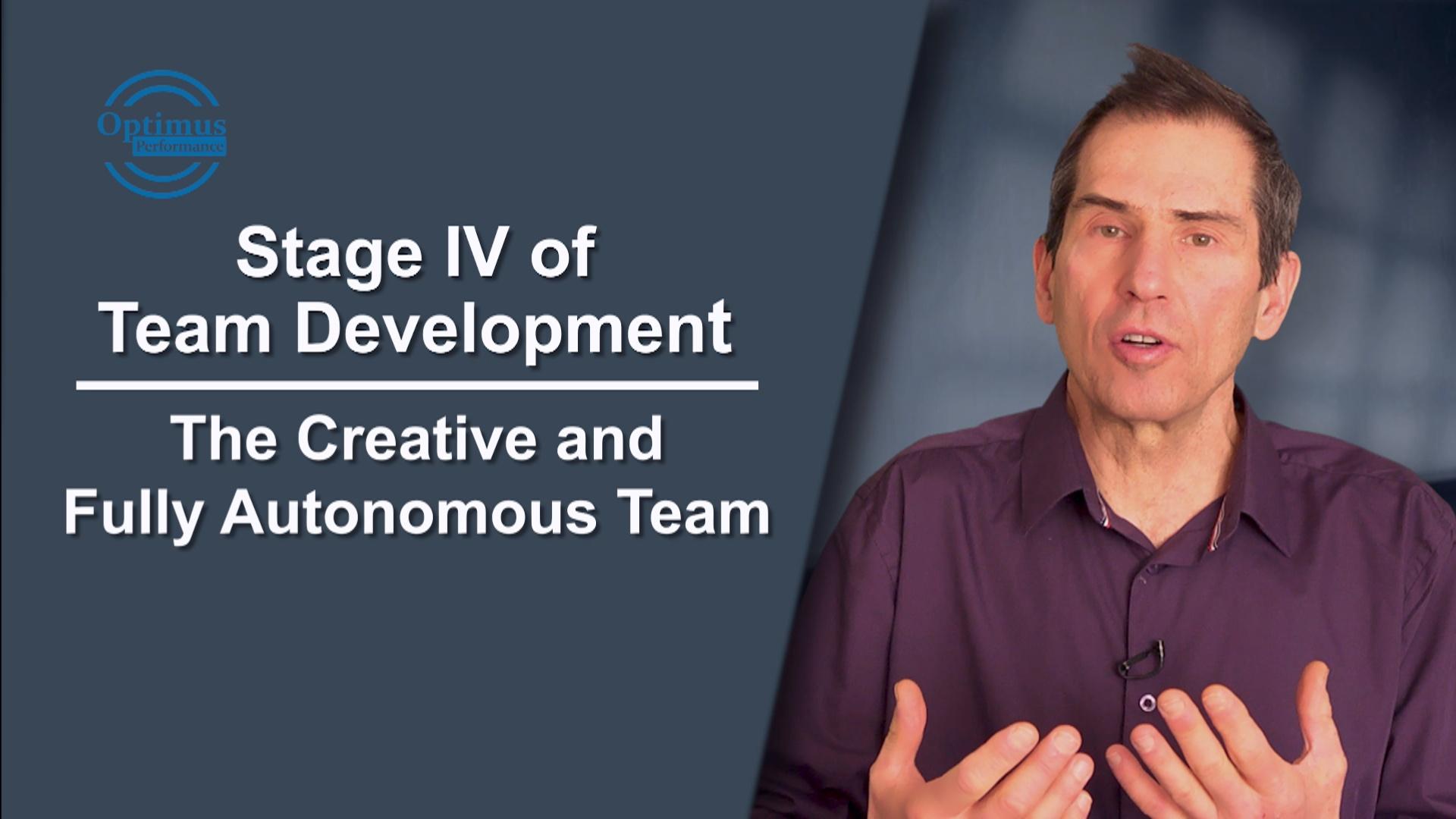 Stage Iv Of Team Development The Autonomous And Creative