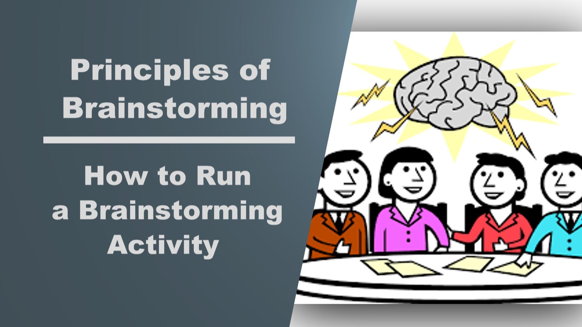 The Principles Of Brainstorming