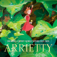 Discover The (Gorgeous) Secret World of Arrietty - A Review